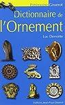 Dictionnaire de l'ornement par Derroitte