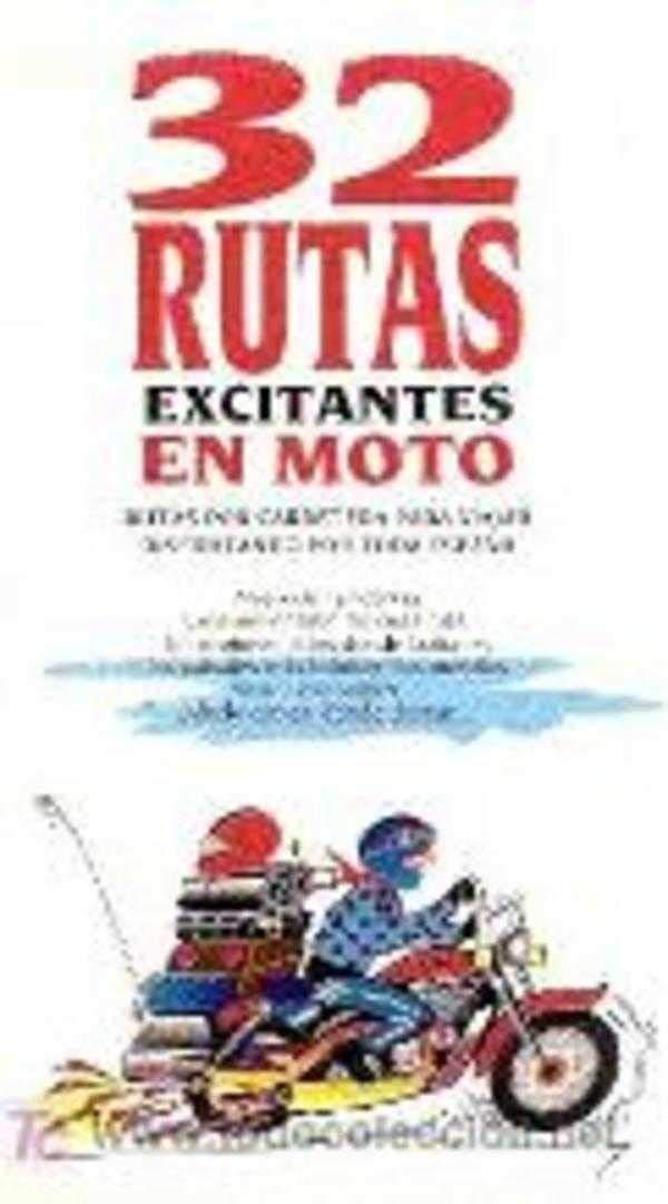 32 rutas excitantes en moto: Amazon.es: Vidal, Jaume: Libros