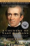 Book cover image for A Country of Vast Designs: James K. Polk, the Mexican War and the Conquest of the American Continent (Simon & Schuster America Collection)