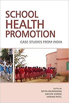 School Health Promotion: Case Studies from India