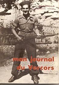 Mon journal du Vercors par  Joseph La Picirella