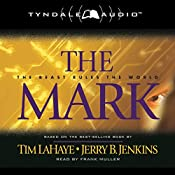 The Mark: Left Behind, Book 8 | Tim LaHaye, Jerry B. Jenkins