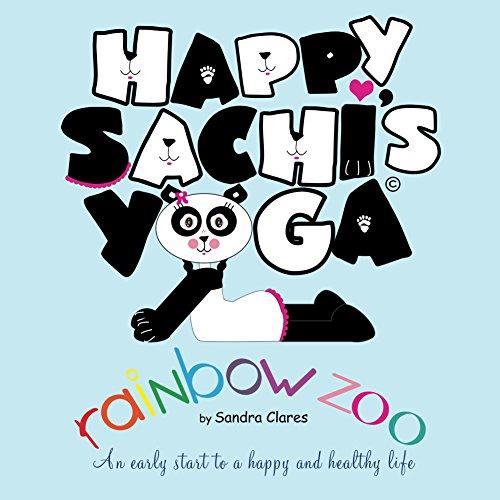Happy Sachis Yoga Rainbow Zoo: Sandra Clares: 9780985992606 ...