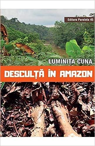 Desculta in Amazon (Romanian Edition): Luminita Cuna: 9789734728237: Amazon.com: Books
