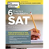 6 Practice Tests for the SAT, 2017 Edition