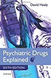 Psychiatric Drugs Explained, 6e