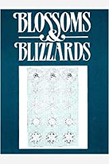 Blossoms & Blizzards: An Anthology Hardcover