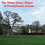 The White House Ellipse & Pennsylvania Avenue | Maureen Reigh Quinn