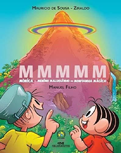 MMMMM – Mônica e Menino Maluquinho na Montanha Mágica: 3