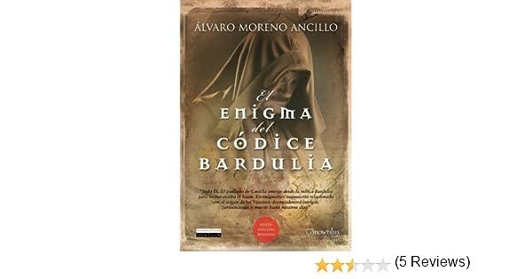 El enigma del códice Bardulia eBook: Álvaro Moreno Ancillo: Amazon.es: Tienda Kindle