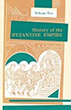 History of the Byzantine Empire: Vol. 2, 324-1453