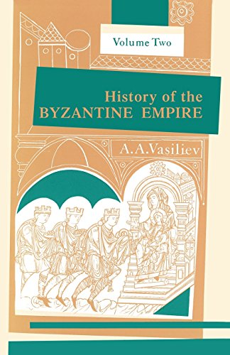 History of the Byzantine Empire: Vol. 2, 324-1453