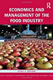 Economics and Management of the Food Industry, Dorfman, Jeffrey H., 0415539927