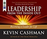 Leadership from the Inside Out: Becoming a Leader for Life, 3rd Ed.