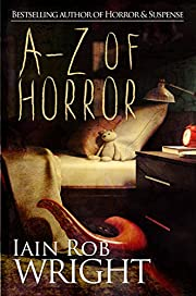 A-Z of Horror: Complete Collection: Fear from beginning to end