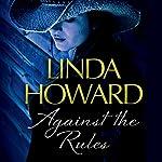 Against the Rules | Linda Howard
