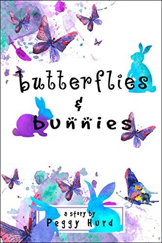 - Butterflies & Bunnies