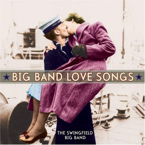 Big Band Love Songs (Big Band Collection)