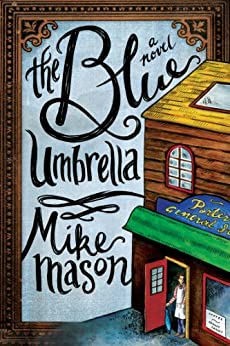 The Blue Umbrella: A Novel by [Mason, Mike]
