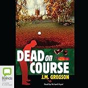 Dead on Course | J. M. Gregson