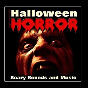 Ultimate Horror Sounds - Halloween Horror - Scary Sounds and Music ...