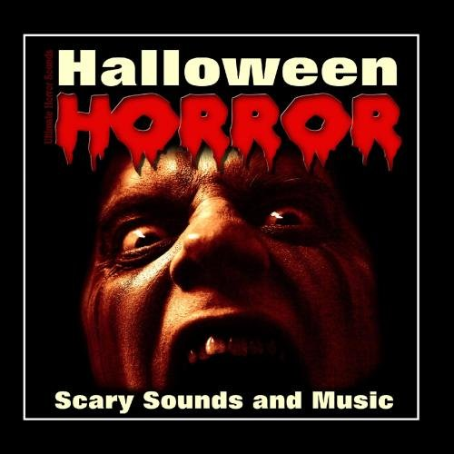 Halloween Horror - Scary Sounds and Music -