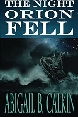 The Night Orion Fell A Survival Story from Fern Hill Press
