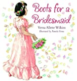 Boots for a Bridesmaid by Allette Wilkins, Verna (January 1, 2003) Paperback