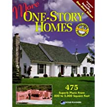 More One Story Homes: 475 Superb Plans From 800 To 5,000 Square Feet (