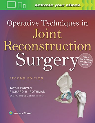 Operative Techniques in Joint Reconstruction Surgery - http://medicalbooks.filipinodoctors.org