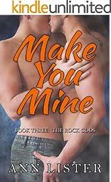 Make You Mine (The Rock Gods Book 3)