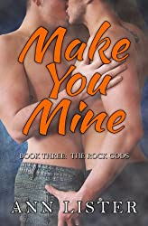 Make You Mine (The Rock Gods Book 3)