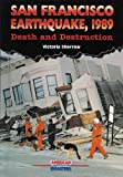 img - for San Francisco Earthquake, 1989: Death and Destruction (American Disasters) book / textbook / text book