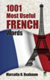 1001 Most Useful French Words, Marcella Ottolenghi Buxbaum, 0486419444