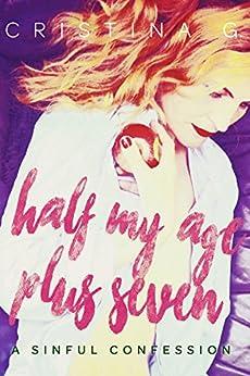 Half my Age Plus Seven: A British Romance by [G., Cristina]