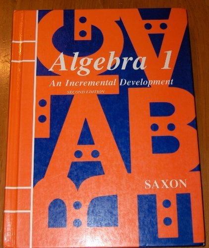 Algebra 1 : An Incremental Development