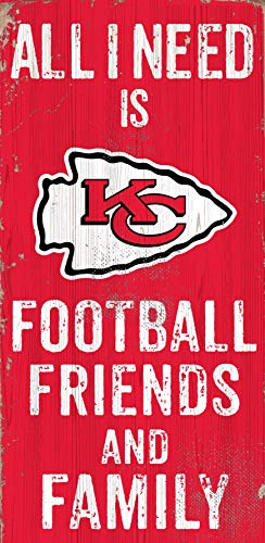 Fan Creations Kansas City All I Need is Football Friends and Family Wood Sign