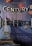LA VILLE DU VENT - CENTURY - T3