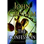 The Confession: A Novel | John Grisham
