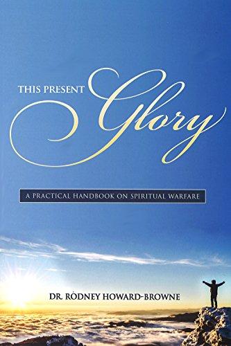 This Present Glory