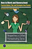 How to Work and Homeschool, Pamela Price, 0615811728