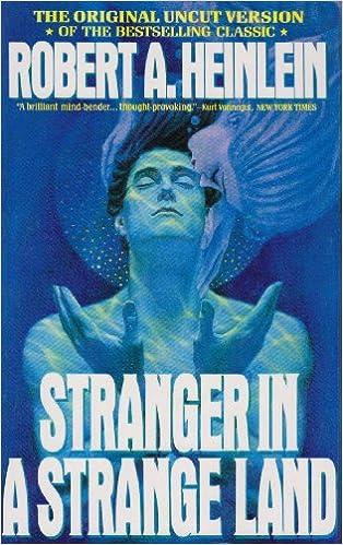 Stranger in a Strange Land: Heinlein, Robert A.: 9781442005839 ...