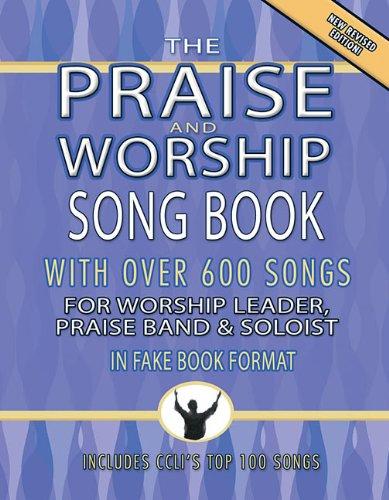 Praise and Worship Songbook - Original Edition: Melody/Lyrics/Chords