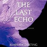 The Last Echo | Kimberly Derting