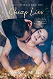 Cheap Lies (The Cheap Series Book 2) - Kindle edition by Miller, Mara A.. Romance Kindle eBooks @ Amazon.com.