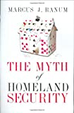 The Myth of Homeland Security (Hardcover)