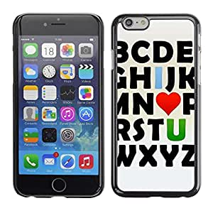 PC/Aluminum Funda Carcasa protectora para Apple Iphone 6 I Love You Alphabet; / JUSTGO PHONE PROTECTOR