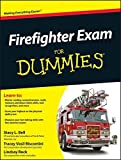 Firefighter Exam For Dummies by Bell, Stacy L., Rock, Lindsay, Biscontini, Tracey (February 2, 2011) Paperback 1