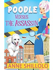 Poodle Versus The Assassin: A Cottage Country Cozy Mystery - Book 1