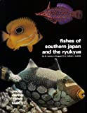 Fishes of Southern Japan and the Ryukyu Islands, Warren E. Burgess and Herbert R. Axelrod, 0876661231